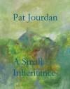 A Small Inheritance - Pat Jourdan
