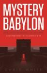 Mystery Babylon - When Jerusalem Embraces The Antichrist - Chris White