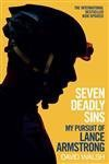 By David Walsh - Seven Deadly Sins: My Pursuit of Lance Armstrong (2013-06-21) [Paperback] - David Walsh