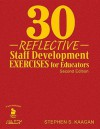 30 Reflective Staff Development Exercises for Educators - Stephen Kaagan