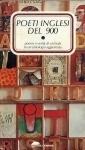 Poeti inglesi del Novecento. Poesia e verità di un'isola in un'antologia aggiornata, 2 volumi - Roberto Sanesi
