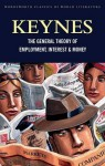 The General Theory of Employment, Interest and Money: with The Economic Consequences of the Peace - John Maynard Keynes
