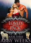 Loved by the Pack - Abby Weeks