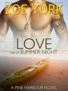 Love on a Summer Night - Zoe York