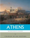 The World's Greatest Civilizations: Athens - Charles River Editors