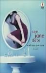 See Jane Date - Melissa Senate