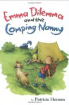 Emma Dilemma and the Camping Nanny - Patricia Hermes, Abby Carter