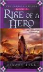 Rise of a Hero - Hilari Bell