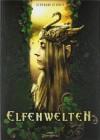 Elfenwelten - Bernhard Hennen, Mia Steingräber, Jenny Dolfen, Felix Mertikat, Marja Kettner