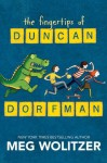 The Fingertips of Duncan Dorfman - Meg Wolitzer