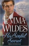 His Sinful Secret - Emma Wildes