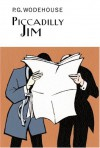 Piccadilly Jim: A British Humor Classic - P.G. Wodehouse