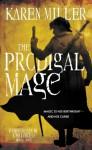 The Prodigal Mage (The Fisherman's Children, #1) - Karen Miller