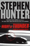 Night of Thunder - Stephen Hunter