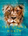 The Lion's World: A journey into the heart of Narnia - Rowan Williams