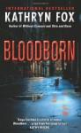 Blood Born - Kathryn Fox