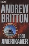 Der Amerikaner - Andrew Britton
