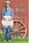 Little Blog on the Prairie - Cathleen Davitt Bell