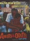 Amiri & Odette: A Love Story - Walter Dean Myers, Javaka Steptoe
