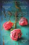 The Mistress's Revenge. Tamar Cohen - Tamar Cohen