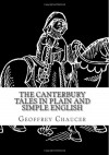 The Canterbury Tales In Plain and Simple English (Translated) (Classics Retold) - Geoffrey Chaucer, BookCaps