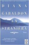 La straniera - Valeria Galassi, Diana Gabaldon