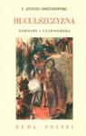 Huculszczyzna. Gorgany i Czarnohora - Antoni Ferdynand Ossendowski