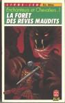 La forêt des rêves maudits (Enchanteurs et Chevaliers, #1) - R.L. Stine