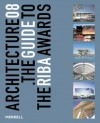 Architecture 08: The Guide to the Riba Awards - Tony Chapman