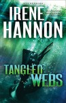 Tangled Webs: A Novel (Men of Valor) - Irene Hannon