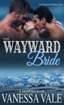 Their Wayward Bride - Vanessa Vale