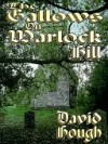 The Gallows on Warlock Hill - David Hough