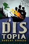 Distopia (Land of Dis) - Robert Kroese