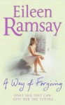 A Way of Forgiving - Eileen Ramsay