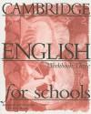 Cambridge English for Schools, Workbook Three - Andrew Littlejohn, Diana Hicks