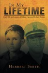 In My Lifetime: Early life and career of Police Captain Herbert Smith - Herbert Smith