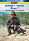 Border Patrol Agent and Careers in Border Protection - Ann Gaines