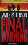 The Final Warning A Maximum Ride Novel Special Teacher's Edition (Maximum Ride) - James Paterson
