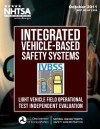 Integrated Vehicle-Based Safety Systems (Ivbss): Light Vehicle Field Operational Test Independent Evaluation - Emily Nodine, Andy Lam, Scott Stevens