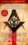 Shadow Ritual - Eric Giacometti, Jacques Ravenne, Anne Trager