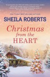Christmas from the Heart - Roberts, Sheila