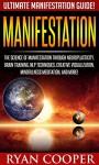Manifestation: Ultimate Manifestation Guide! - The Science Of Manifestation Through Neuroplasticity, Brain Training, NLP Techniques, Creative Visualization, ... Emotional Intelligence, Inner Peace) - Ryan Cooper