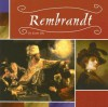 Rembrandt (Masterpieces Artists and Their Work) - Xavier Niz