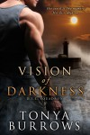 Vision of Darkness - Tonya Burrows