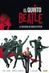 El Quinto Beatle: La historia de Brian Epstein - Vivek Tiwary, Andrew C. Robinson, Kyle Baker