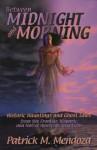 Between Midnight and Morning - Patrick Mendoza