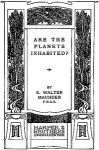 Are the Planets Inhabited? - E. Walter (Edward Walter) Maunder