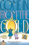 Come in from the Cold: A Youth Christmas Musical-Sa(t)B - Deborah Craig-Claar, Wayne Watson, Claire Cloninger