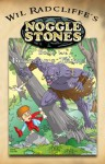 Noggle Stones Book 1 1/2: Bugbear's Travels - Wil Radcliffe