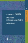 Metal Sites in Proteins and Models: Redox Centres (Springer Desktop Editions in Chemistry) - H.O.A. Hill, Peter J. Sadler, A.J. Thomson